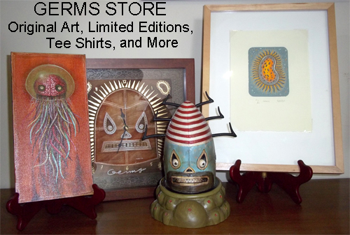 GERMS Store - Original Art, Limited Editions, Tee Shirts and Toys